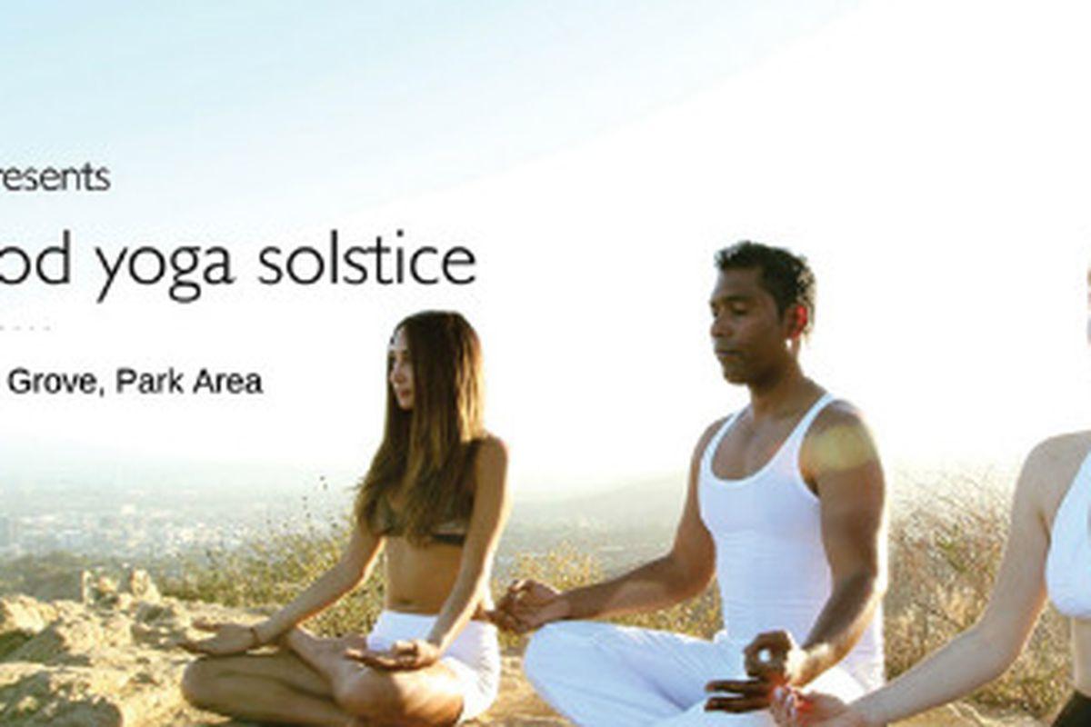 "Image via <a href=""http://yogaandlove.com/hollywood-yoga-solstice/"">Yoga And Love</a>"