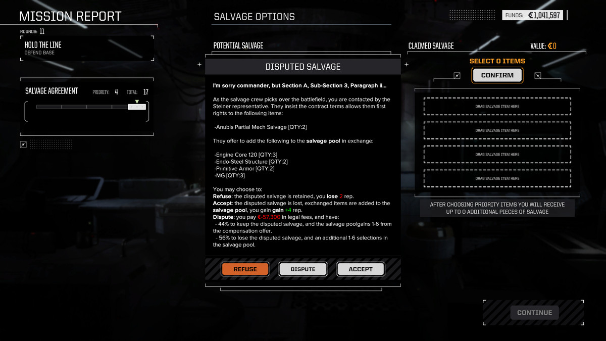 A note on disputed salvage in RogueTech notes how long legal proceedings will take, and offers you an easy out.