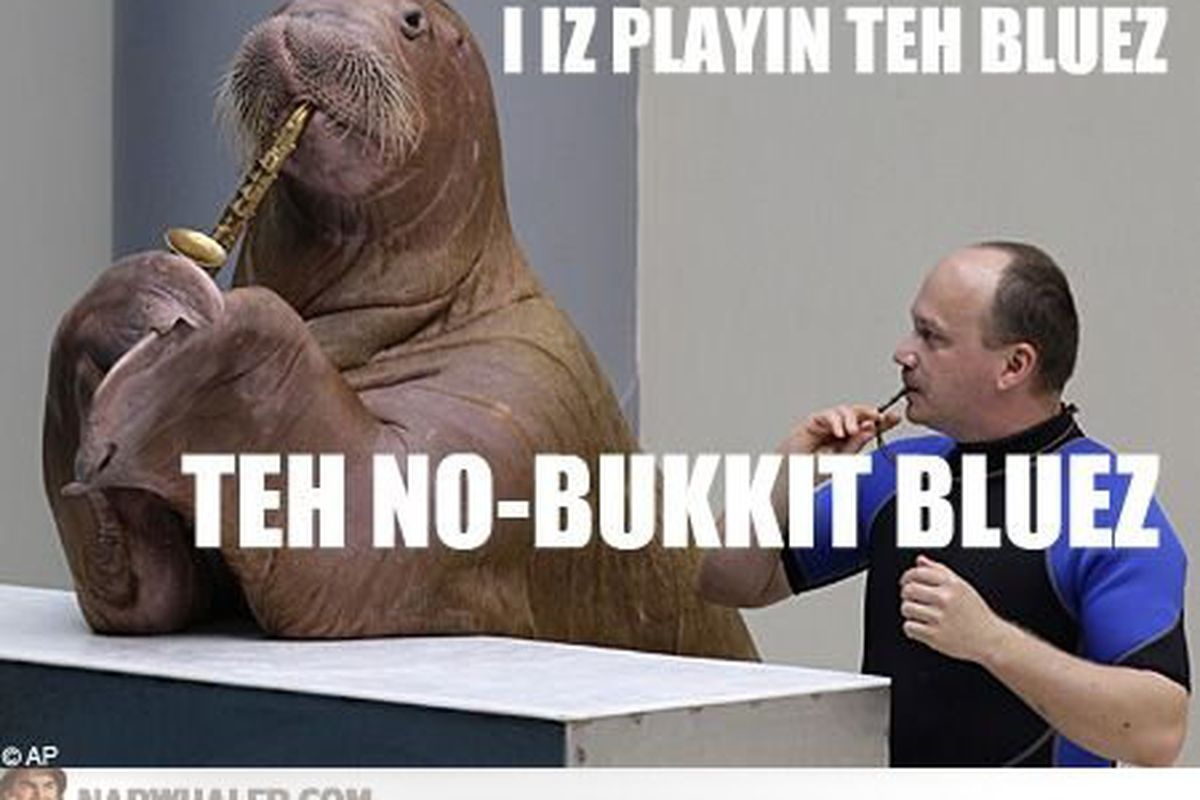 """They don't have him either. (via <a href=""""http://narwhaler.com/img/ib/g/i-is-playing-the-no-bucket-blues-lolrus-IBGSwq.jpg"""">narwhaler.com</a>)"""