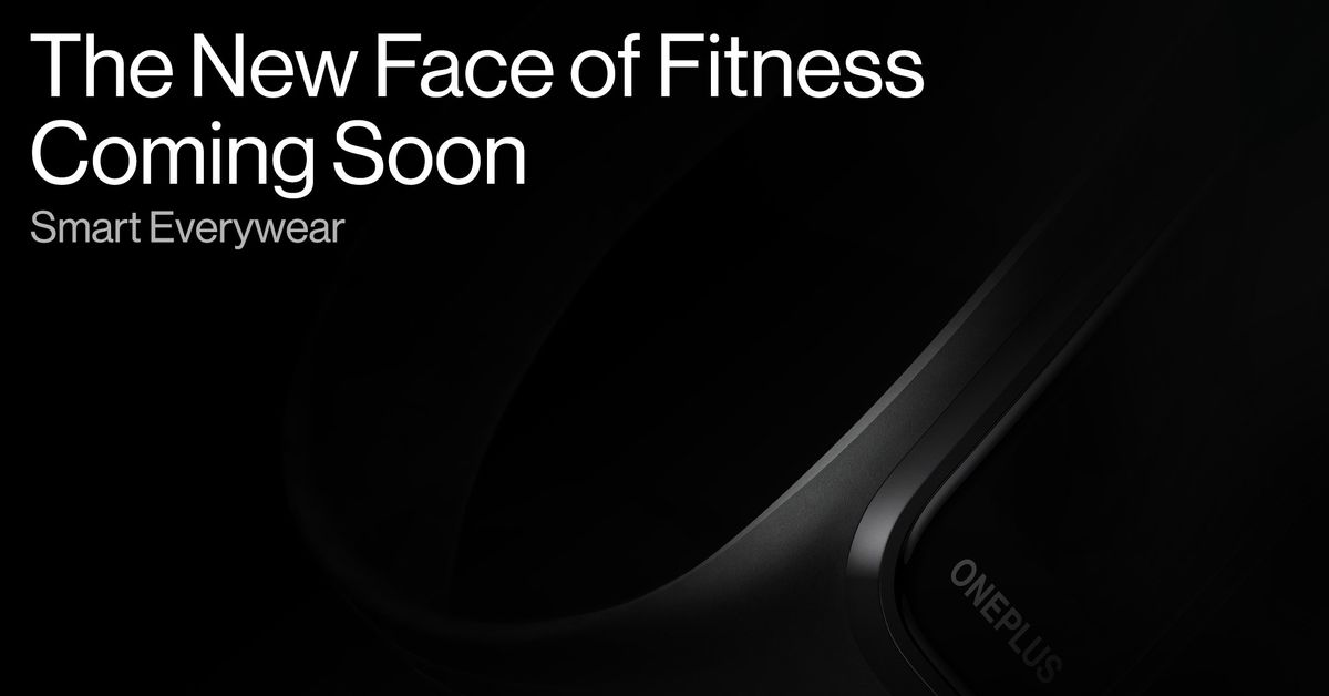 OnePlus teases launch of first fitness tracker - The Verge