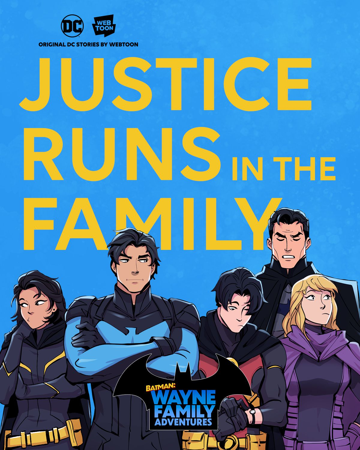 """Cassandra Cain, Nightwing/Dick Grayson, Robin/Tim Drake, and Spoiler/Stephanie Brown look bored as Batman talks sternly behind them. A tagline reads """"Justice runs in the family"""" in promotional art for Batman: Wayne Family Adventures on Webtoon."""