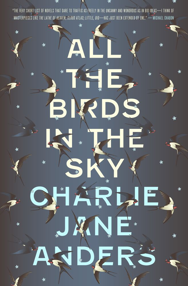 The 11 best science fiction and fantasy novels of 2016 the verge all the birds in the sky by charlie jane anders fandeluxe Images