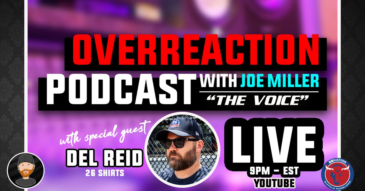 Overreaction Sports Podcast: A Chat With Del Reid