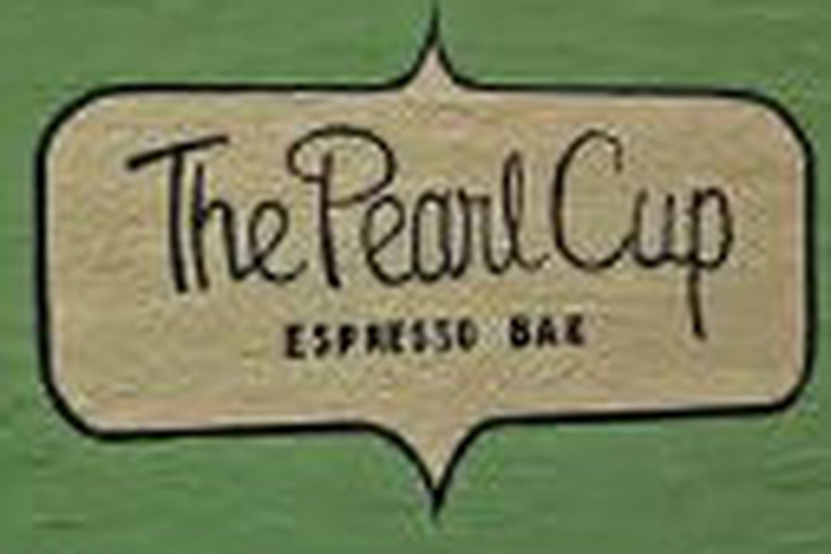 The Pearl Cup may or may not have hipster baristas.