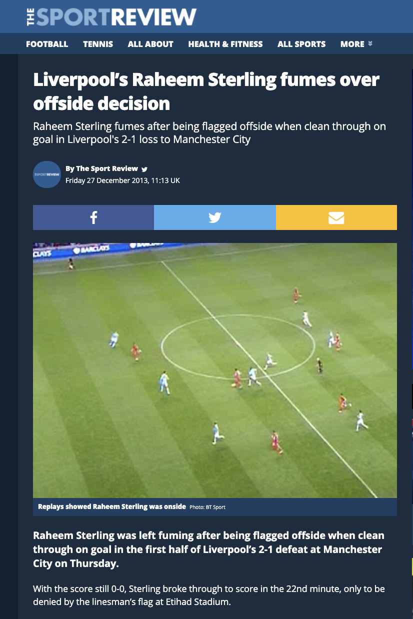 """A screenshot of a site called The Sport Review showing Raheem Sterling yards onside. Article title: """"Liverpool's Raheem Sterling Fumes Over Offside Decision"""""""