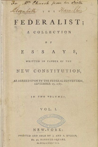 The Federalist Papers.