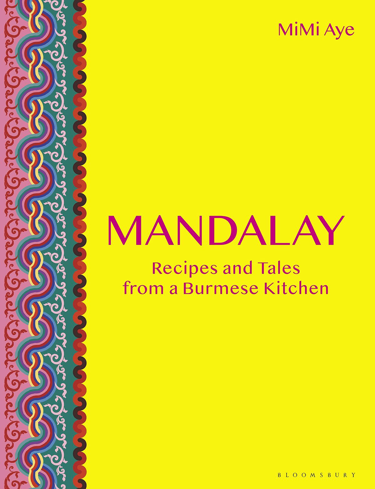 Mandalay by MiMi Aye, one of the best cookbooks chosen by Eater writers