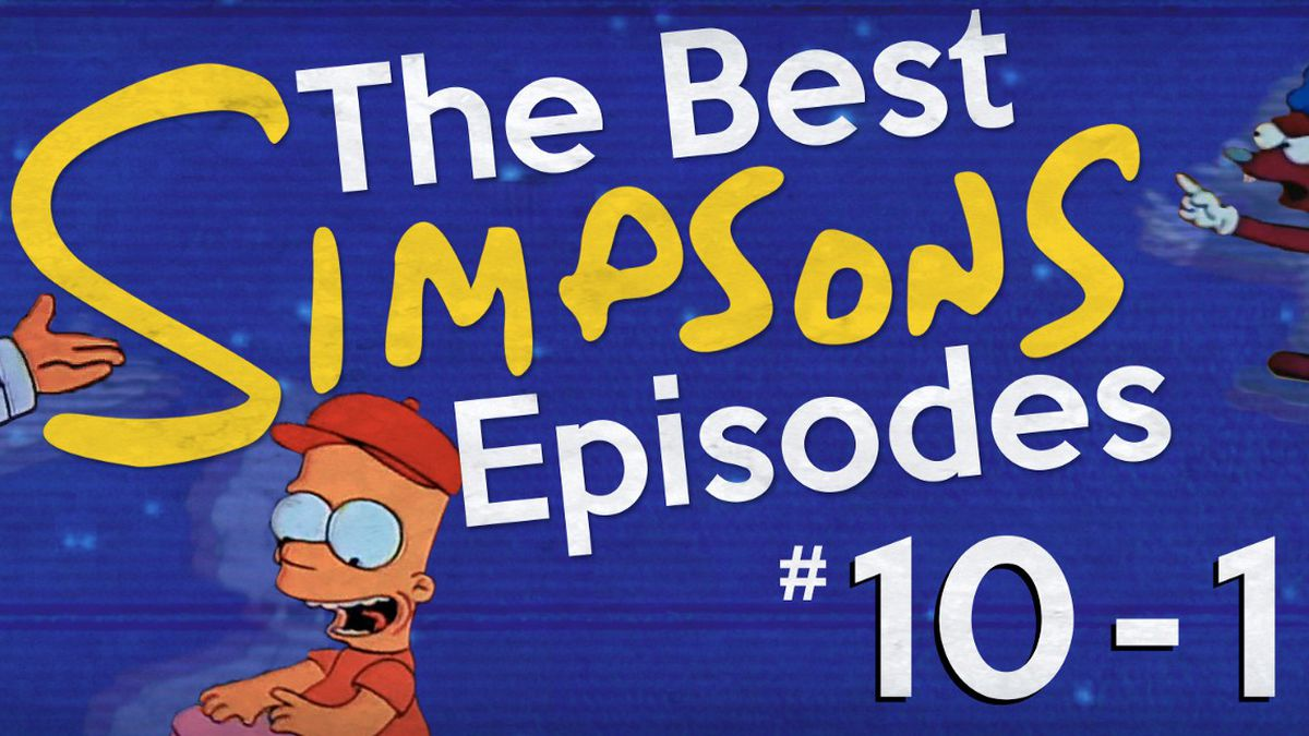 02bcd1d98b0 The Best  Simpsons  Episodes  10-1 - The Ringer