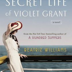 """<b>Lisa Chavez's pick:</b> <em>The Secret Life of Violet Grant</em> by Beatriz Williams. """"Very engaging characters, interesting story lines, smart dialogue, and some steamy romance to boot! Perfect summer read."""""""