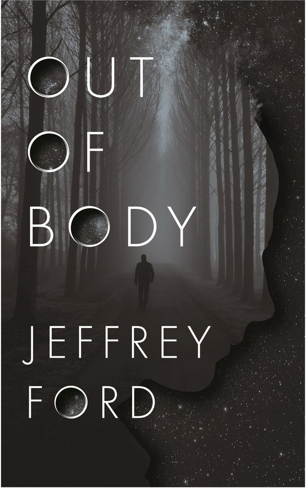 Out of Body by Jeffrey Ford cover