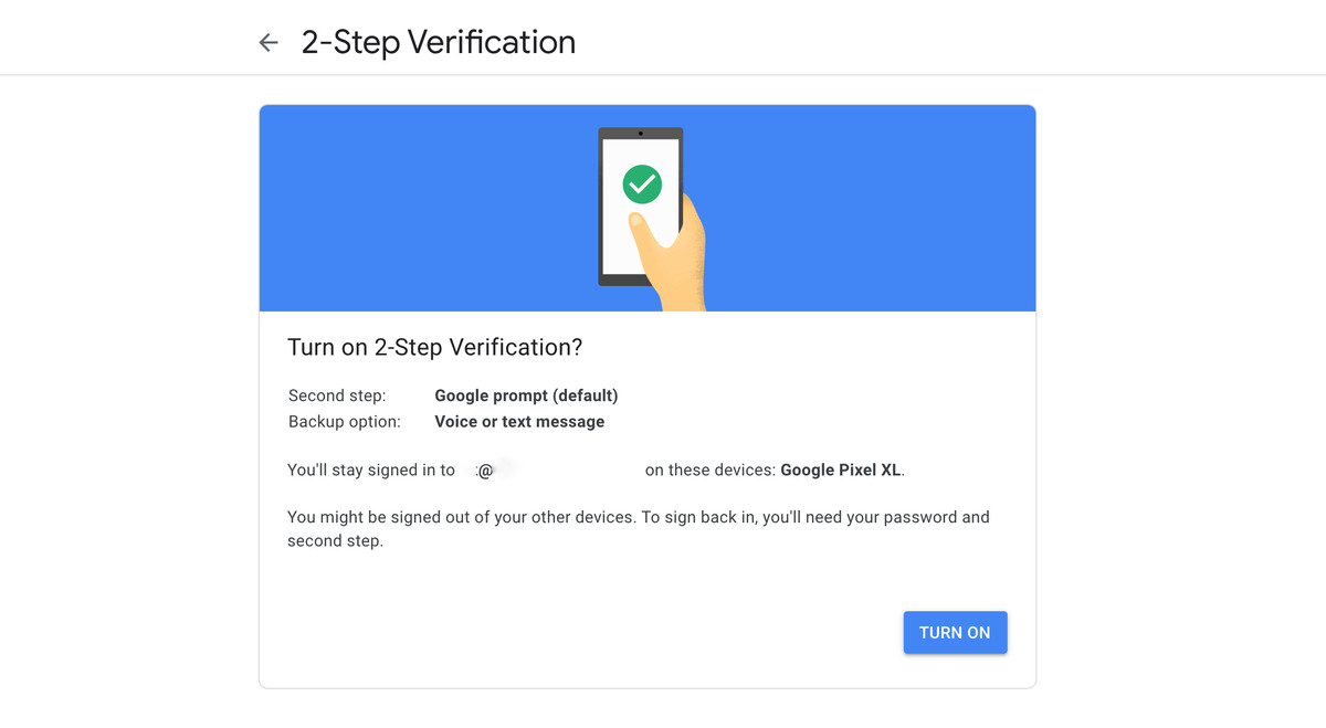 Once two-factor is enabled, Google will send a notification asking you to authenticate.