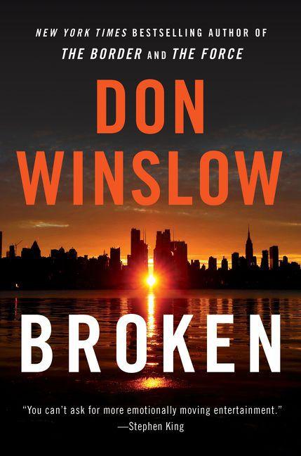 """Don Winslow's """"Broken."""""""