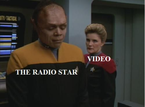 Tuvix and Janeway as the radio star and video