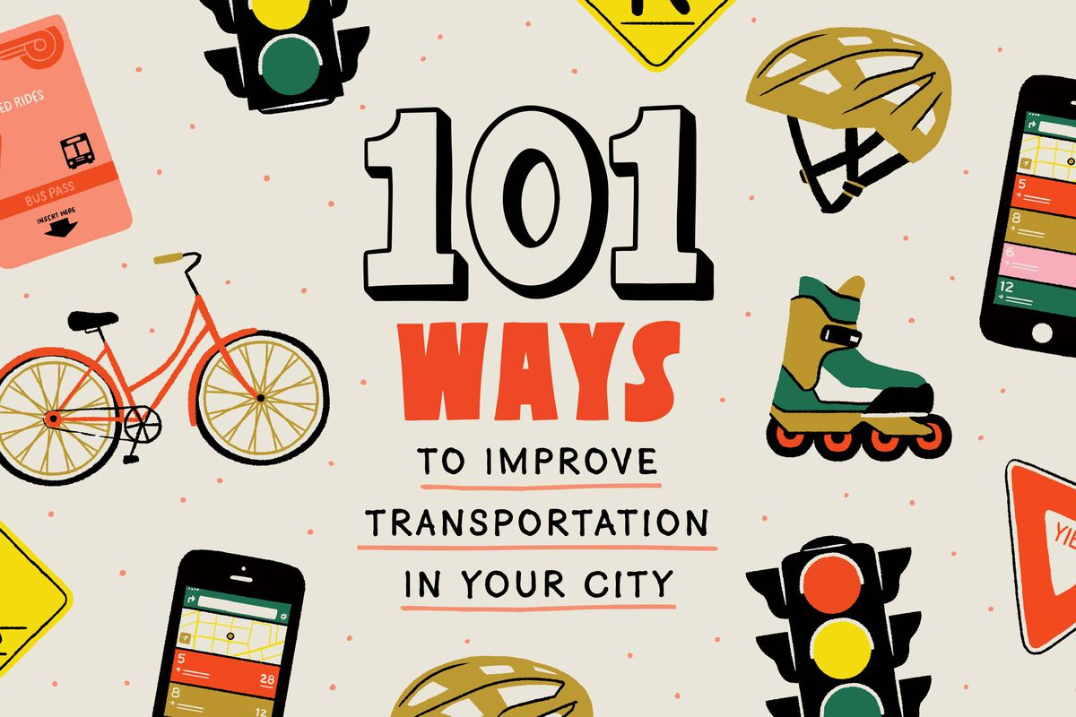 101 Ways to Improve transportation in your city