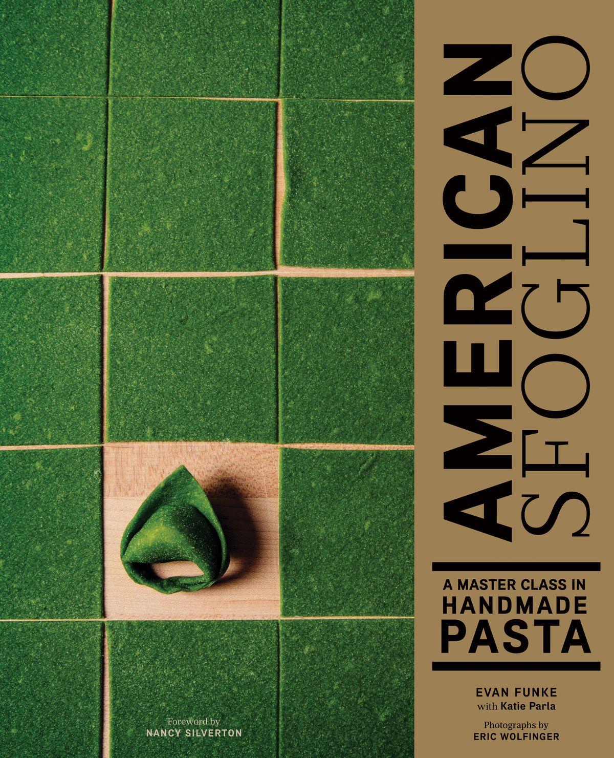 "Cover of ""American Sfoglino"" cookbook, showing flat squares of vibrant green pasta dough"