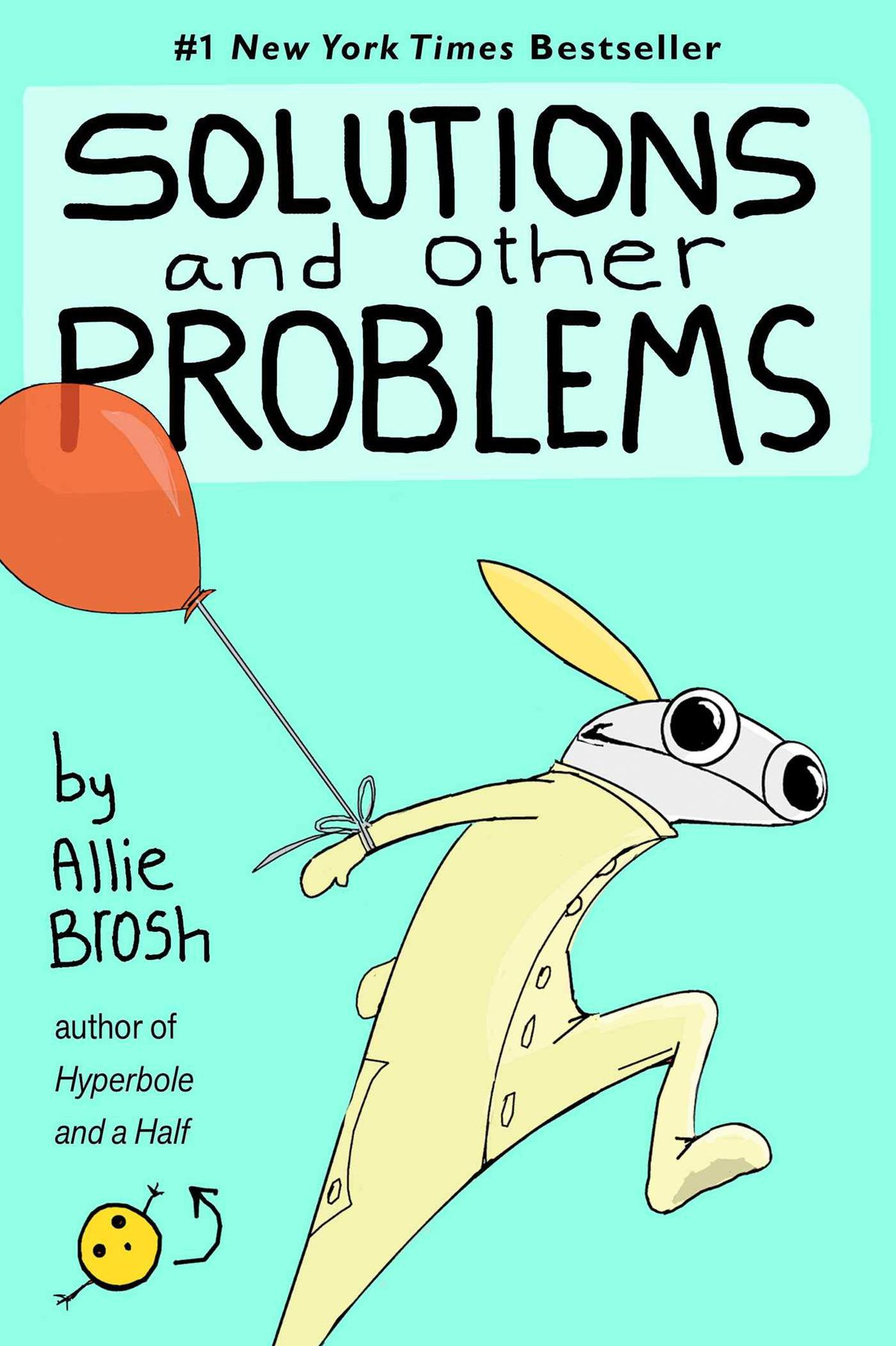 A small child in yellow longjohns runs frantically with a red balloon tied to her wrist, on the cover of Solutions and Other Problems, (2020).
