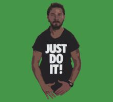 Shia LeBeouf Just Do It