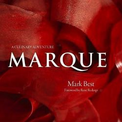 """<em>Marque: A Culinary Adventure</em> by Mark Best and Pasi Petanen. Hardie Grant Books: <a href=""""http://www.amazon.com/Marque-Culinary-Adventure-Mark-Best/dp/1742702333/ref=sr_1_42?s=books&ie=UTF8&qid=1344956594&sr=1-42&keywords=chef"""">October 16</a>."""