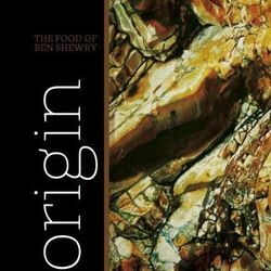 """<em>Origin</em> by Ben Shewry. Murdoch Books: <a href=""""http://www.amazon.com/Origin-Ben-Shewry/dp/1741969875"""">November 1</a>. (Please note: it is unclear if this book will be available in the US.)"""
