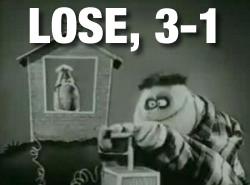 LOSE 3-1 (muppets)