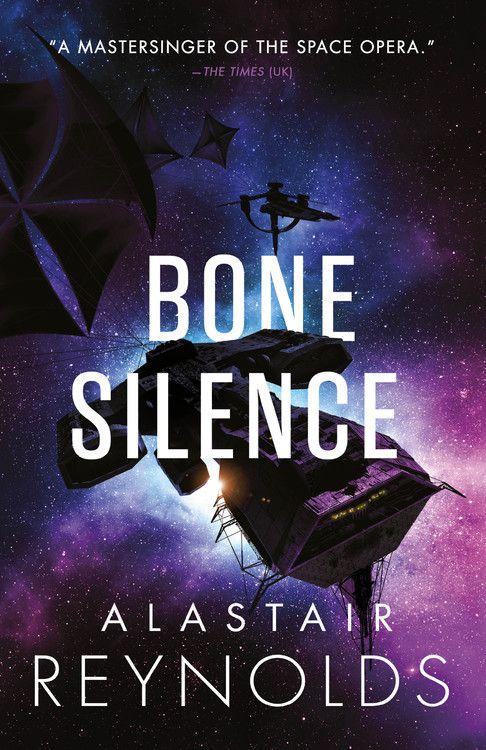 bone silence by alastair reynolds cover has a spaceship