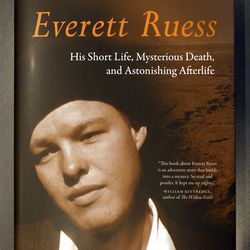 Book cover of Pulitzer Prize winner Philip Fradkin who was speaking about his latest book about the life of Everett Ruess, a young explorer and artist who disappeared in the canyons of Southern Utah in the 1930s at the Marriott Library and the University of Utah Sunday, Sept. 25, 2011, in Salt Lake City, Utah.