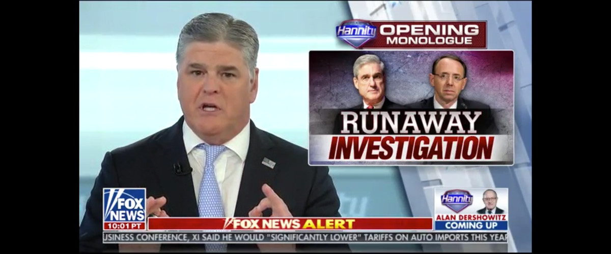 Sean Hannity calling the raid a runaway investigation from Mueller and Rosenstein.