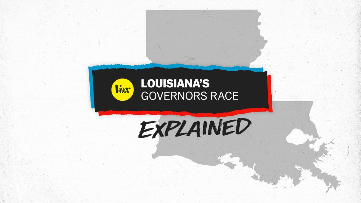 Louisiana's governors race, explained.