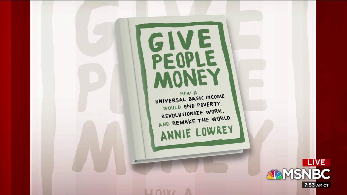 Journalist and author Annie Lowrey book 'Give People Money' - Vox
