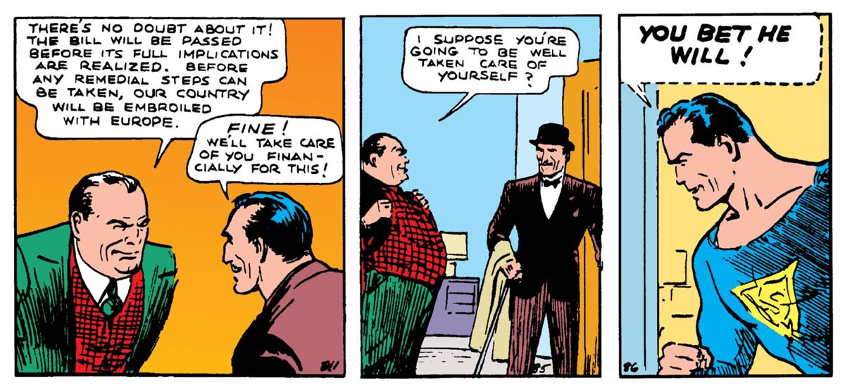 Superman listens in on a senator and a lobbyist plotting to personally profit from war in Europe, in Action Comics #1, DC Comics (1938).