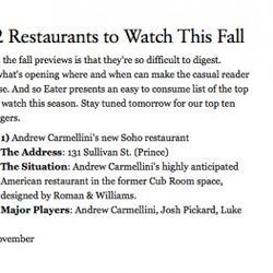 """<a href=""""http://ny.eater.com/archives/2010/09/fall_previewing_10_restaurants_to_watch.php"""" rel=""""nofollow"""">Eater's Top 12 Restaurants to Watch This Fall</a>,"""