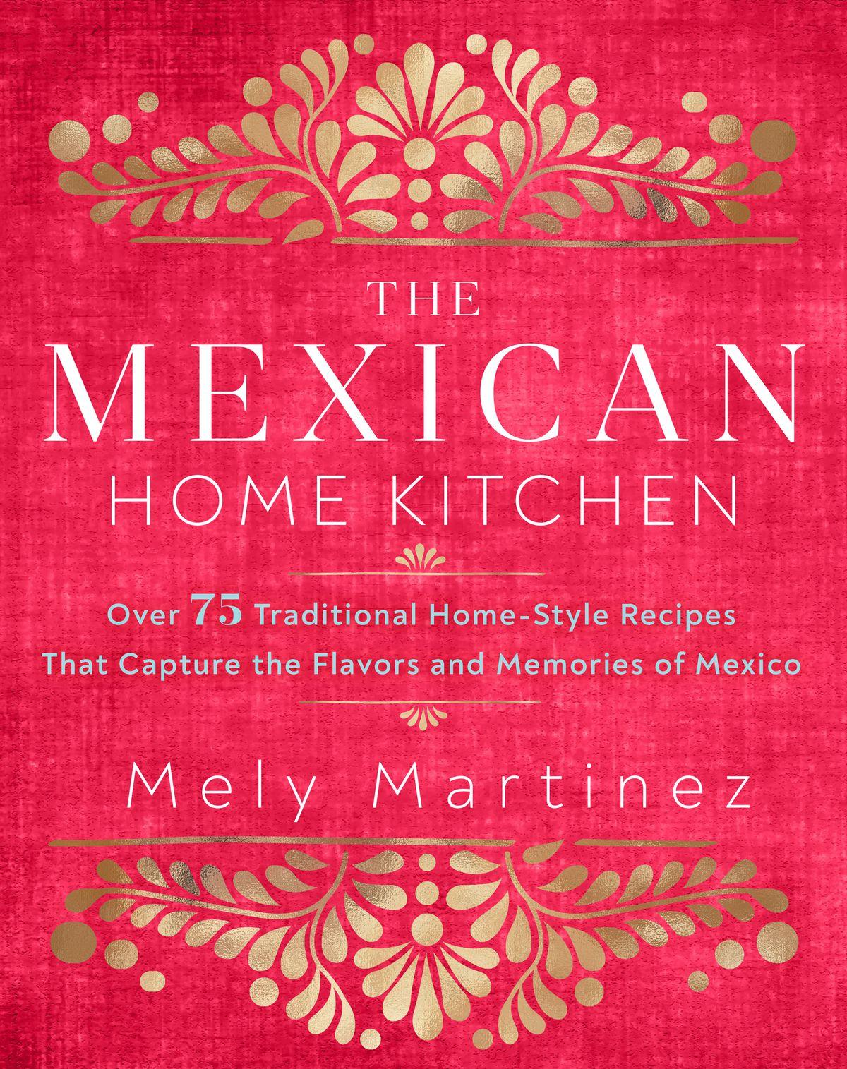 La couverture du livre de recettes Mexican Home Kitchen