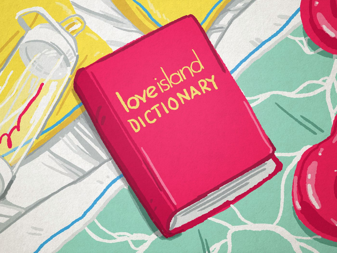 The 'Love Island' Dictionary   The Ringer