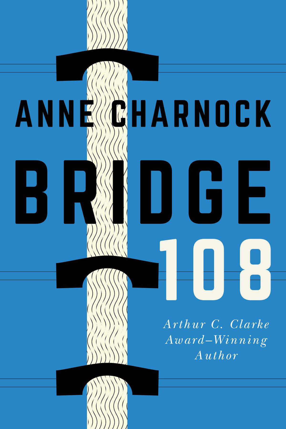 a bridge on the cover of Bridge 108 by Anne Charnock