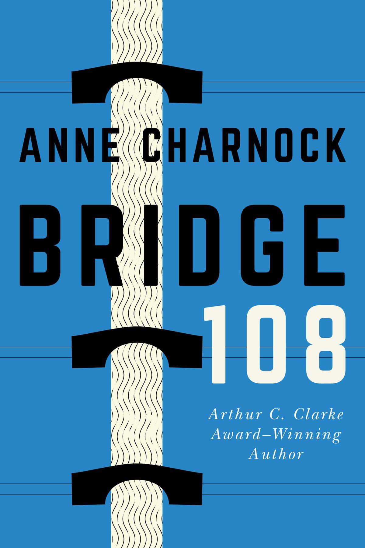 bridge on the bridge of Bridge 108 by Anne Charnock