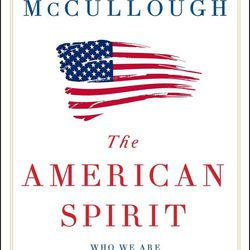 Book review: David McCullough and the American Spirit
