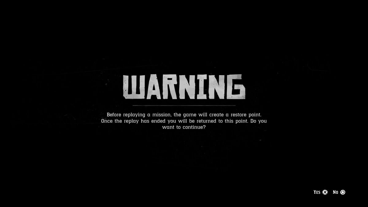 A warning, shown to players every time they leave the open world in Red Dead Redemption 2, that informs players about to replay an older mission.