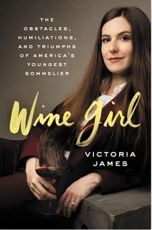 "Victoria James' ""Wine Girl."""