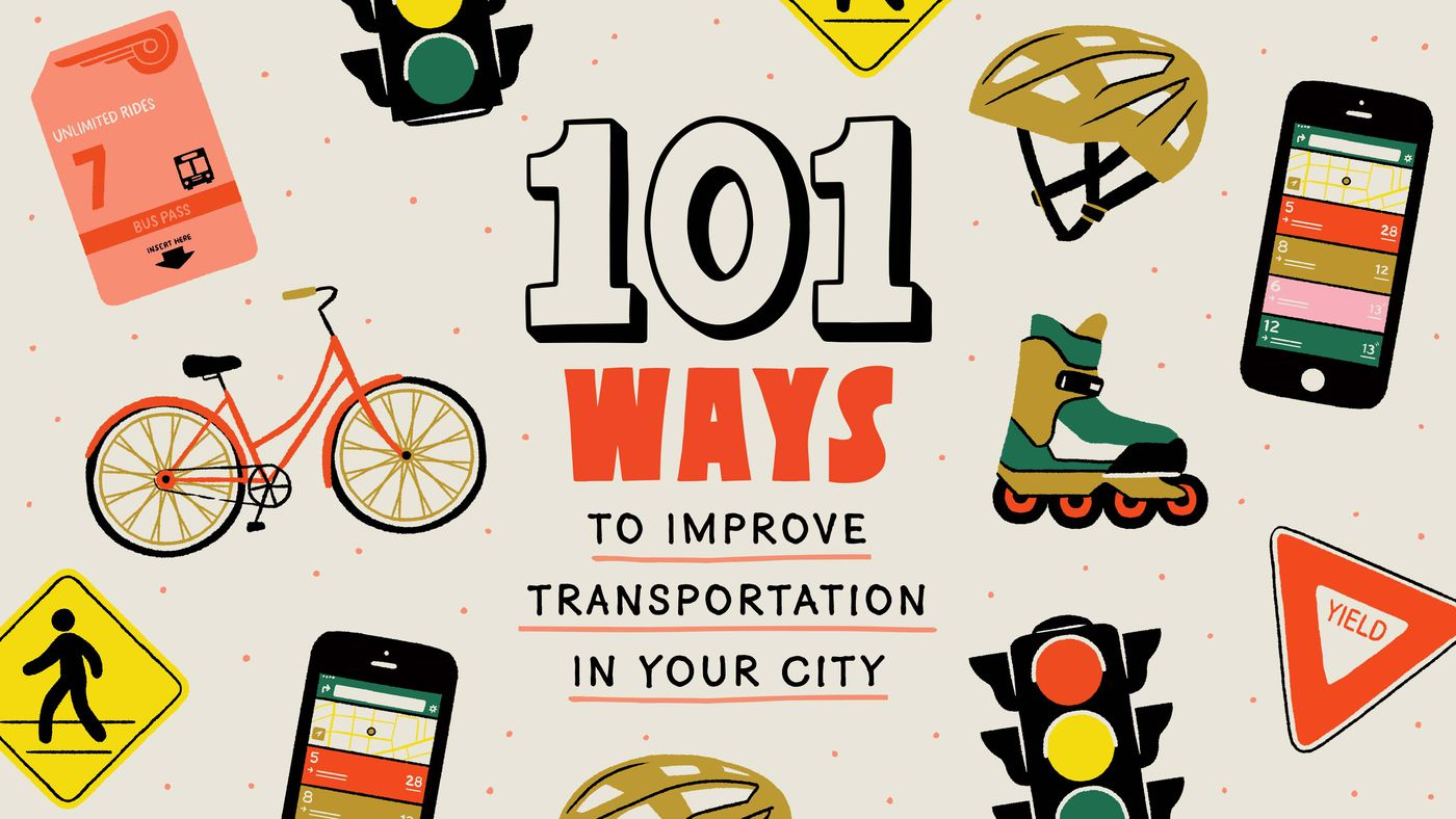 The best transportation improvements to try in your city