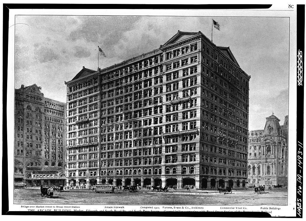The exterior of the Arcade Building in Philadelphia. This is an old black and white photograph.