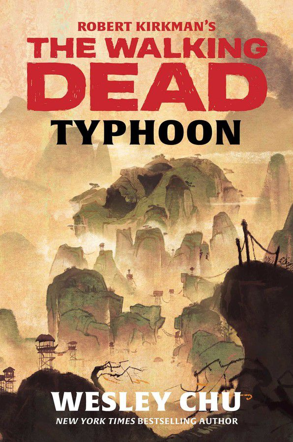 the cover for The Walking Dead: Typhon, the title is in red text over a sepia tinged landscape reminiscent of chinese watercolor paintings. among the sloping mountains, there are outpost establishments of the apocalypse