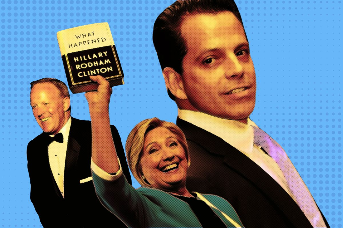 Sean Spicer, Hillary Clinton, and Anthony Scaramucci
