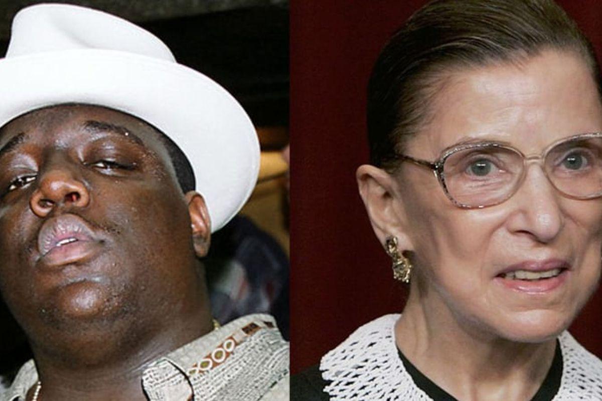 Notorious B.I.G and Ruth Bader Ginsburg