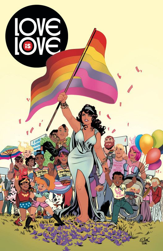 The cover of Love is Love, DC Comics and IDW Publishing's anthology for the benefit of the victims of the Pulse nightclub shooting