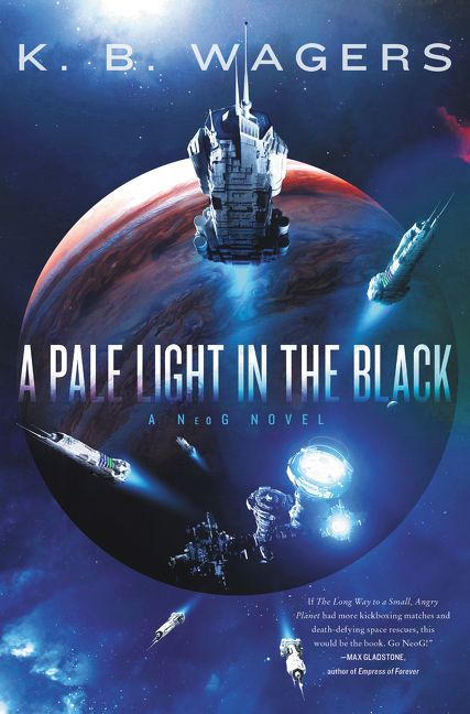 spaceships take off from jupiter on the cover of A Pale Light in the Black by K.B. Wagers