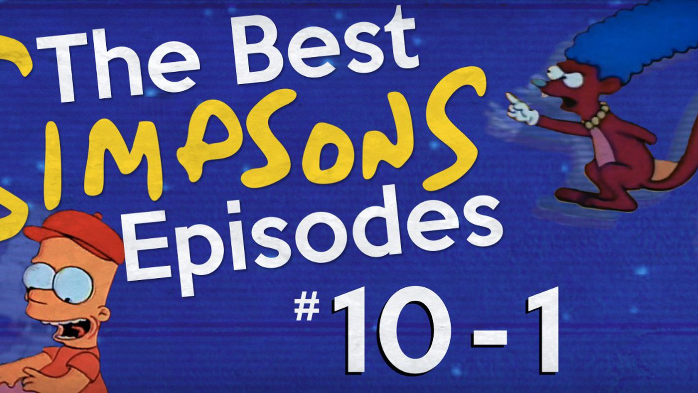 The Best 'Simpsons' Episodes #10-1 - The Ringer