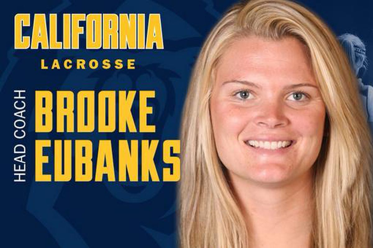 New Cal lacrosse head coach Brooke Eubanks has escaped a certain Junior University in South Bay to come to Berkeley.