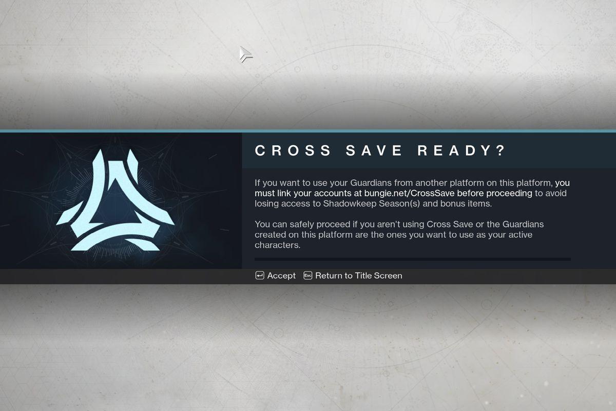 Destiny 2 Cross Save warning