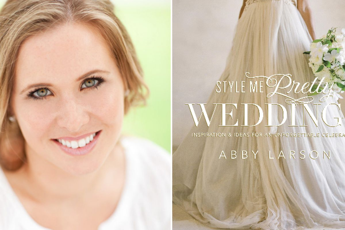 Abby Larson by Eric Laurits; 'Style Me Pretty Weddings' cover by Jose Villa