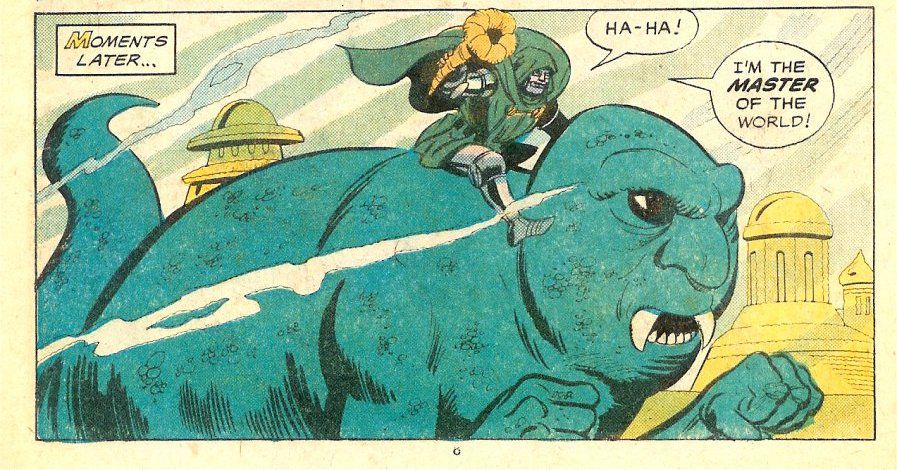 """Doctor Doom rides a green sea monster with a human face and hands. """"Ha-ha!"""" he cries, """"I'm the master of the world!"""" in Spidey Super Stories #53, Marvel Comics (1981)."""